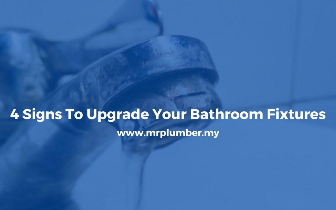 4 Signs Upgrade Your Bathroom Fixtures (1)