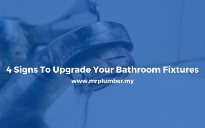 4 Signs Upgrade Your Bathroom Fixtures [ Jul 2020 ]