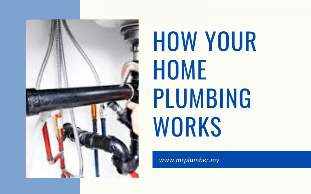 How Home Plumbing Works