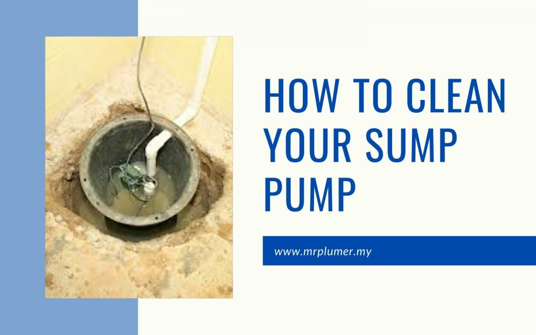 How To Clean Your Sump Pump