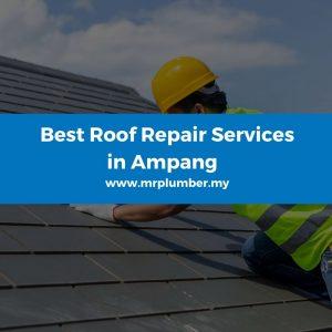 Roof Repair Ampang