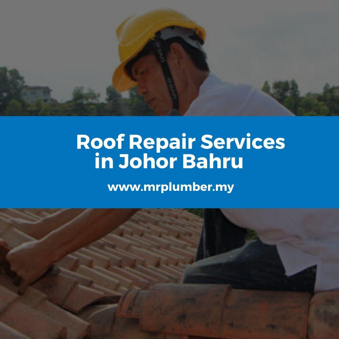Roof Repair Johor Bahru