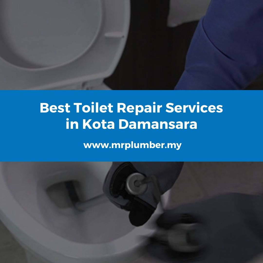 Toilet Repair Kota Damansara