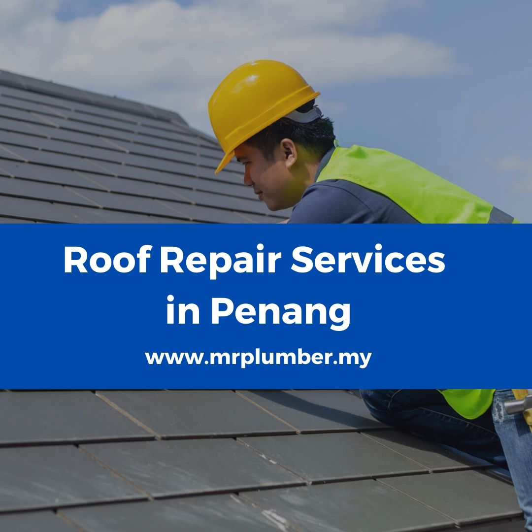 Roof Repair Penang