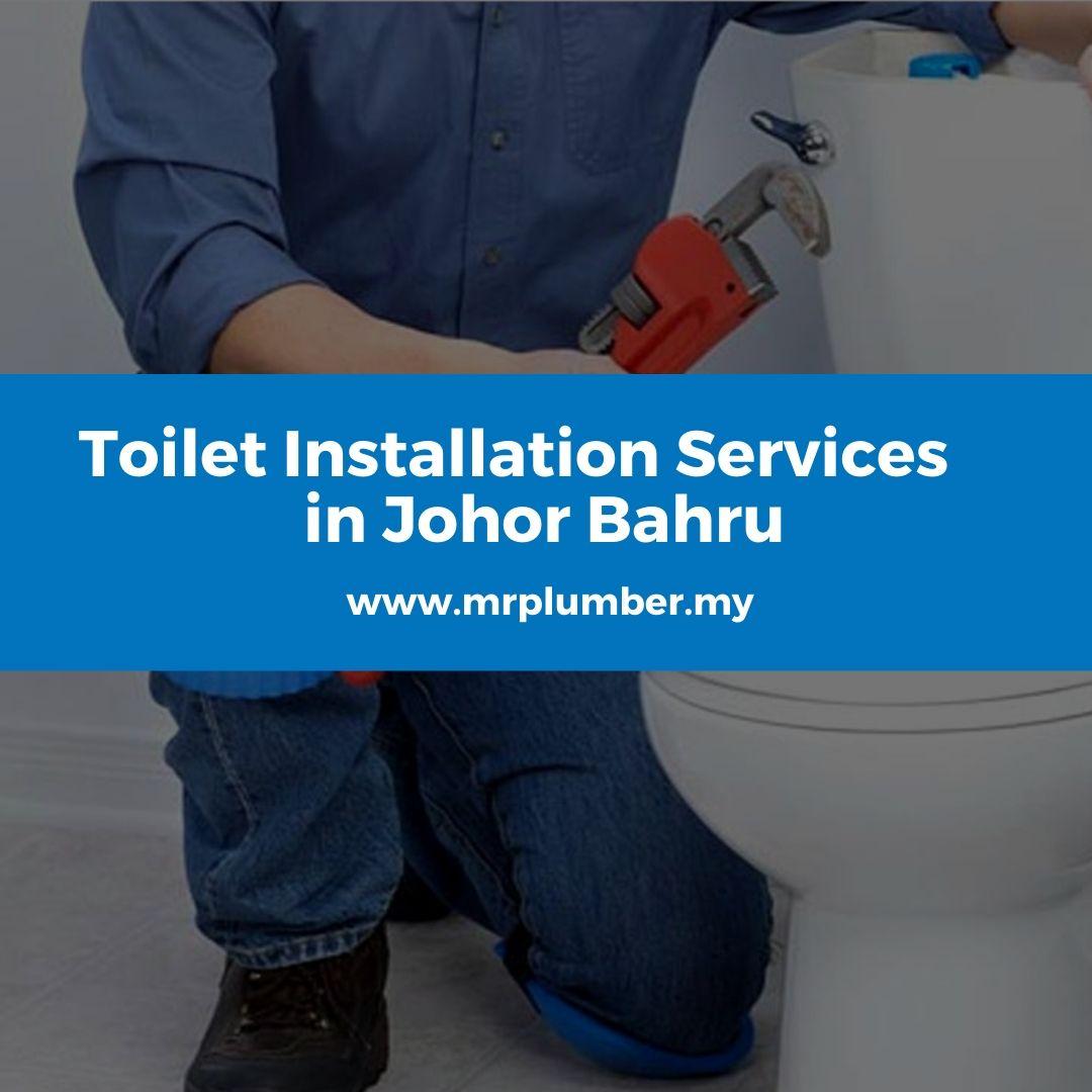 Toilet Installation Services Johor Bahru