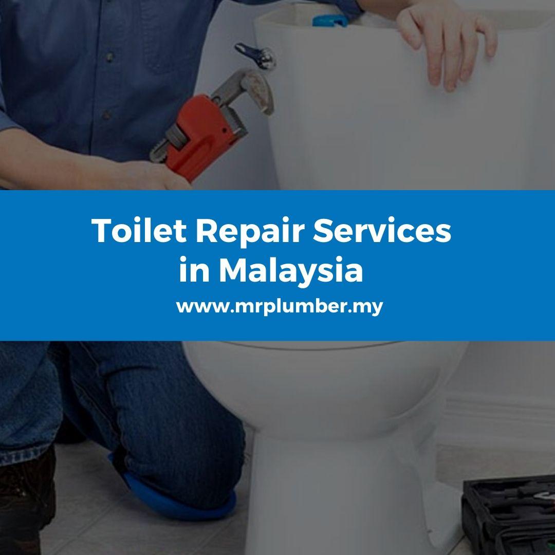Toilet Repair Services Malaysia