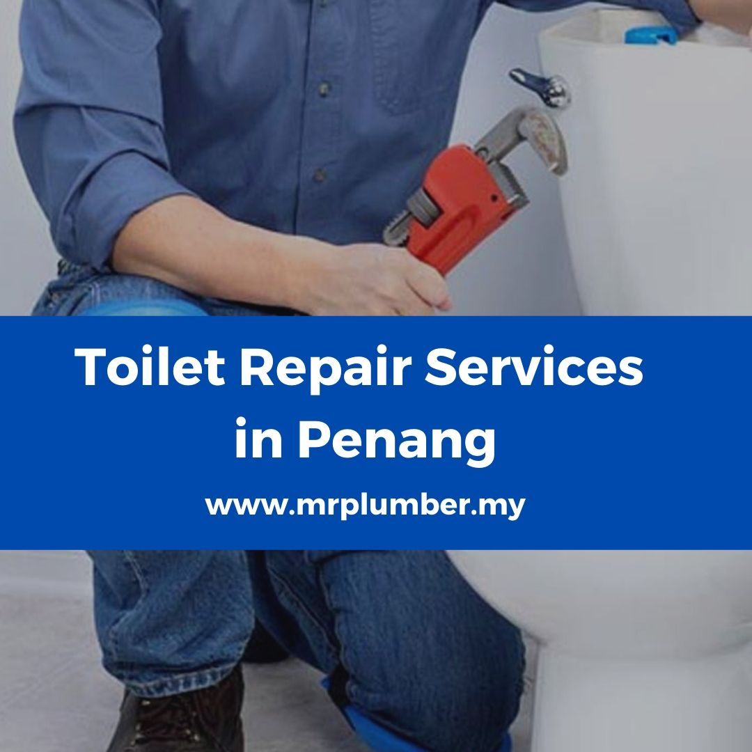 Toilet Repair Services Penang