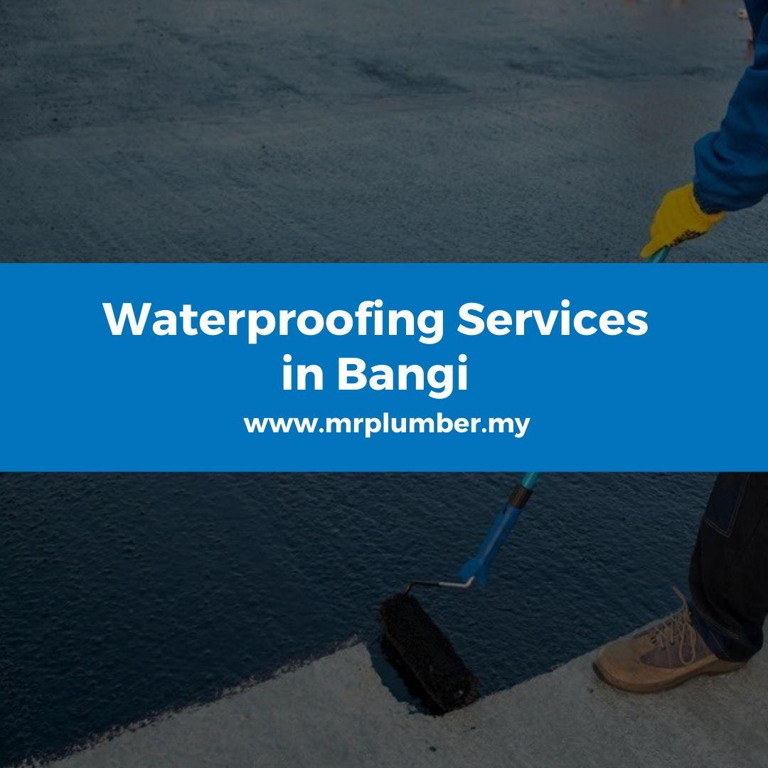 Waterproofing Services Bangi