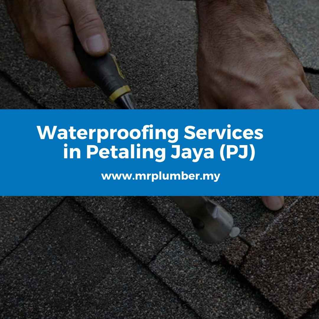 Waterproofing Services Petaling Jaya