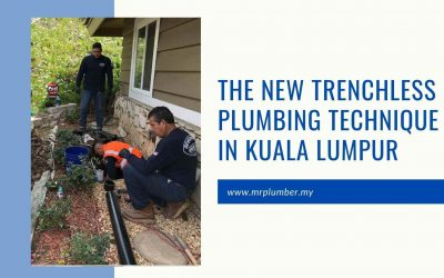 The New Trenchless Plumbing Technique in Kuala Lumpur