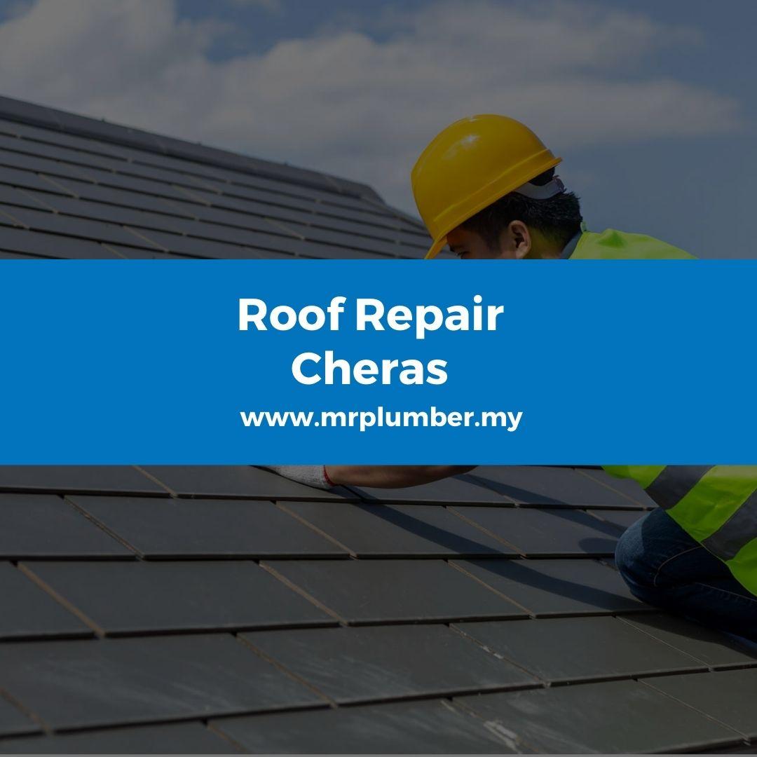 Roof Repair Cheras