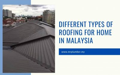 Different Types Of Roofing For Home in Malaysia