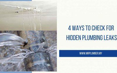 4 Ways to Check for Hidden Plumbing Leaks