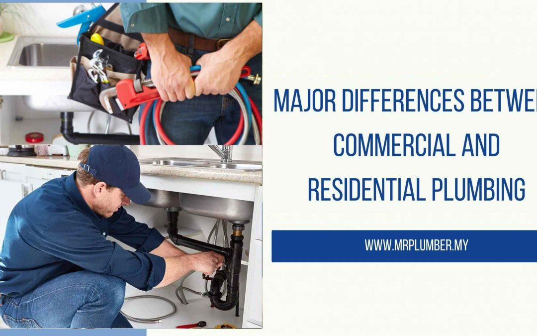 Differences Between Commercial and Residential Plumbing