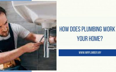 How Does Plumbing Work in Your Home?