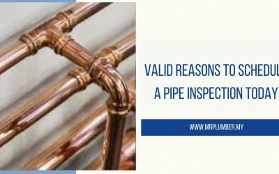 Valid Reasons to Schedule a Pipe Inspection Today